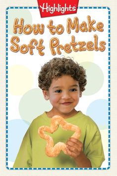 This recipe is easy and only includes 5 ingredients. Learn to make homemade soft pretzels from Highlights!