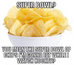 Hockey>Super Bowl