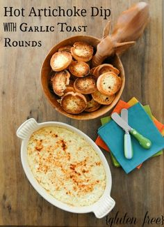 Creamy Hot Artichoke Dip with Garlic Toast Rounds