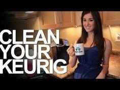 Clean Your Keurig Coffee Maker!