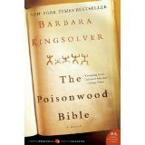 """""""The Poisonwood Bible"""" by Barbara Kingsolver ~ this is great too."""