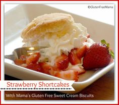 No summer party would be complete without Mama's Strawberry Shortcakes. This is sure to please even your gluten eating guests! #Glutenfree (Dairy & Egg Free directions) http://bit.ly/1knxwuN