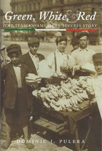 Green, White & Red: The Italian American Success Story