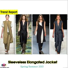 Sleeveless Elongated Jacket Trend for Spring Summer 2015.Ostwald Helgason, Dries Van Noten, Narciso Rodriguez,and Rag and Bone#Spring2015 #SS15
