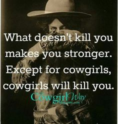 Don't mess with a cowgirl...