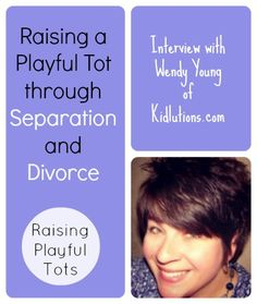 Simple ideas for Raising a Playful Tot through Separation and Divorce
