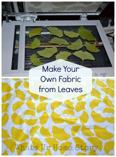 Make you own fabric from leaves tutorial