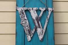 turquoise door, distressed W wood letter - I love this turquoise color for our front door!!!
