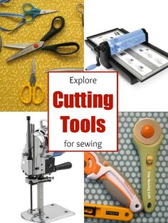 Cutting tools are essential in sewing. Explore the different types.