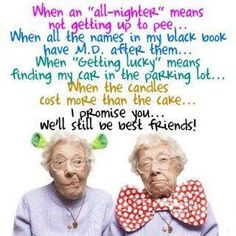 #old #age #funny #night #senior #humor #humorous #funny #relatable #best #friend #friendship #love