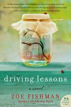 (31)Driving Lessons by Zoe Fishman ~ Charlotte's Web of Books