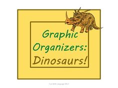 Dinosaurs: Graphic Organizers KWL Chart, Venn Diagram, Classification!