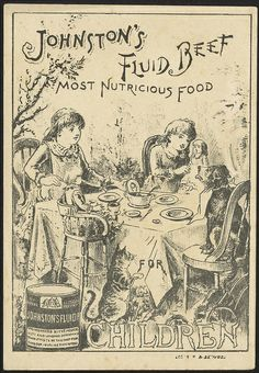 Johnston's Fluid Beef, most nutricious food for children; c 1870-1900