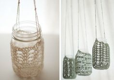 crochet mason jars. Could also do on tin cans