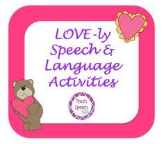 Teach Speech 365: LOVE-ly Speech & Language Activities (plus a couple Groundhog Day ones)!