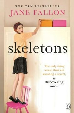 Skeletons by Jane Fallon. Reading it and it's brilliant. She is one of my favourite authors.