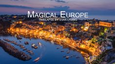 Magical Europe - Timelapse. By Stan Chang. This is stunning, I especially love all the images at night - the stars are incredible.
