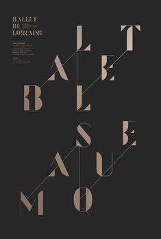 Ballet de Lorraine / poster design by Les Graphiquants. via Grain Edit #poster #typography