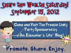 An Educator's Life: Share the Wealth Saturday- September 15, 2012  Many Great Freebies for You to Enjoy!