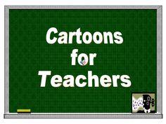 cartoons-for-teachers by David Deubelbeiss via Slideshare