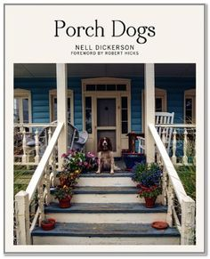 Porch Dogs | New York Journal of Books