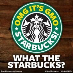 Tell Starbucks to Support Organics and Stop Fighting GMO Labeling! http://bit.ly/GMOStarbucks Right now, Starbucks is serving milk to millions of customers every day from factory farms along with baked good products chock full of GMOs. Take action: http://bit.ly/GMOStarbucks