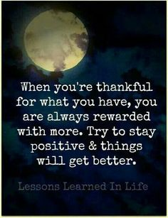 Being thankful n grateful for everything. Encouragement quote
