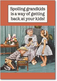 Spoiling Grandkids