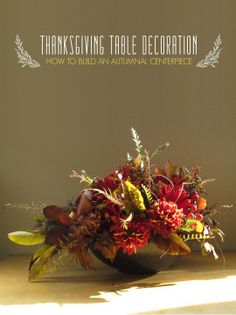 Thanksgiving Table Decoration: How To Build an Autumnal Centerpiece — Apartment Therapy Tutorial