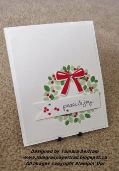 Handmade Christmas Card; Clean & Simple; Quick and Easy; Wondrous Wreath; Stampin' Up!; Tamara's Paper Trail