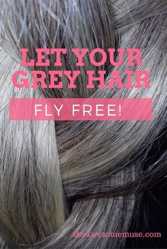 let-your-grey-hair