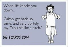 When life knocks.