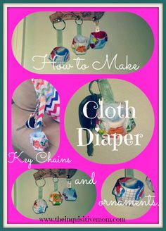 How to Make Cloth Diaper Key Chains and Cloth Diaper Ornaments