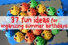 good ideas for summer kid/birthday parties