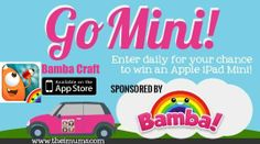 1920633 10151934313011669 1151056306 n Win an iPad Mini From The iMums and Bamba Craft! #Go Mini