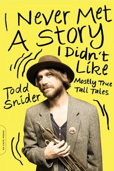 When Todd Snider Met Garth Brooks: Read An Excerpt From I Never Met A Story I Didn't Like #AmericanSongwriter #Songwriting