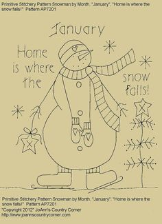 """Primitive Stitchery E-Pattern Snowman by Month """"January"""", """"Home is where the snow falls!"""""""