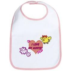 I Love My Auntie bib for Alayna from me designed by me.