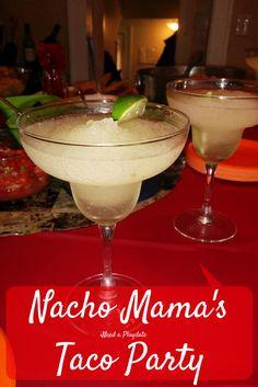Nacho Mama's Taco Party: Hosting a Taco Party