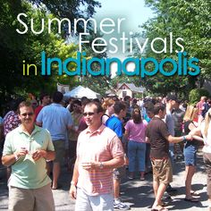 A list of Summer Festivals for 2013 Indy!