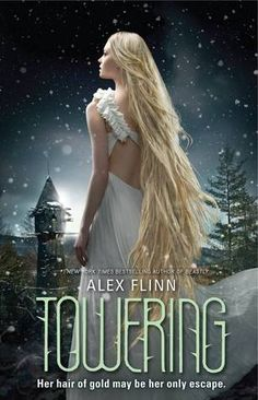 Cover Reveal: Towering  by Alex Flinn. Coming 5/14/13