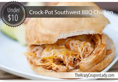 Crock-Pot Meals Under $10: Southwest BBQ Chicken....sounds perfect for Summer Time, specially if I don't have to put the oven on  ;o)