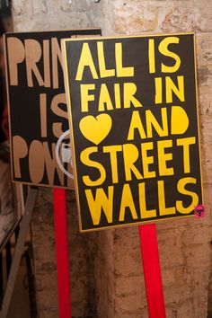 "One of the finished prints. ""All is fair in (heart) and street walls"". Very true."