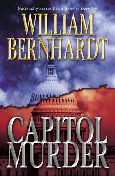 A legal thriller involving a United States Senator caught in a sordid scandal and a murder. One of Bernhardt's bestselling novels featuring Oklahoma Defense Attorney Ben Kincaid. Suspenseful and plot-driven.