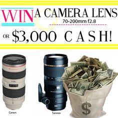 Win a NEW lens or 3,000 in CASH GIVEAWAY!