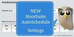 HootSuite Improves Scheduling With Daily Customization