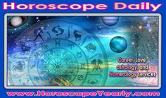 Horoscope Daily - Your online informative guide for Career astrology, Love Astrology, and Numerology Services. These days many people have developed the daily habit of checking out the horoscope in their morning time on TV, news paper, magazines & online. The horoscope resources show all horoscope features such as daily horoscope, weekly horoscope, love relationship, lucky numbers ... Learn More: http://www.horoscopeyearly.com/horoscope-daily/