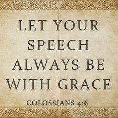 Colossions 4:6