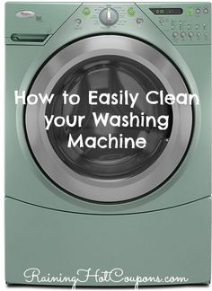 How to Easily Clean your Washing Machine!