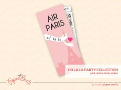 Printable Paris Party Airline Ticket Jacket by PaperBuiltShop, $6.00 printabl pari, airline tickets, birthday parties, office supplies, offic supli, paris party, pari parti, ticket jacket, bday parti